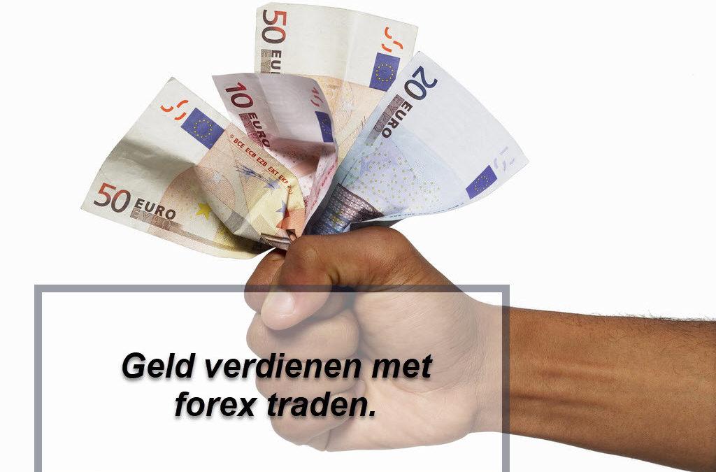Geld verdienen met forex traden