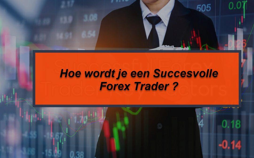 Succesvolle Forex Trader