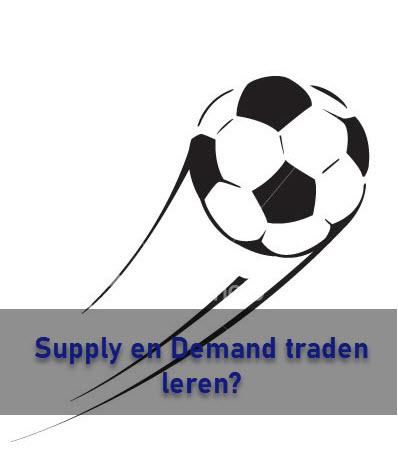 Supply en Demand traden leren?