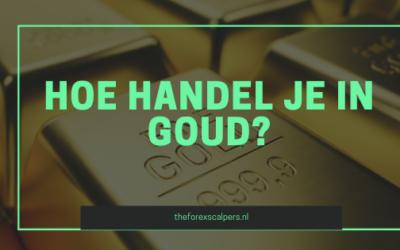 Hoe handel je in goud?